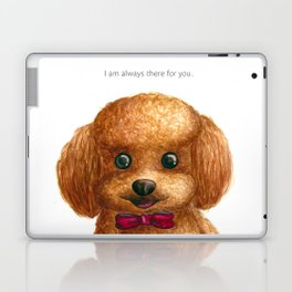 I am always there for you Laptop & iPad Skin