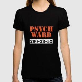 Psych Ward Patient T-Shirt Mental Hospital Crazy Psych Tee T-shirt