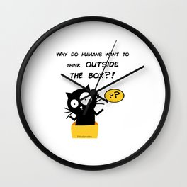 Why do humans want to think outside the box? Wall Clock