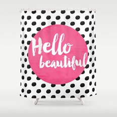 Hello Beautiful - Pink Shower Curtain