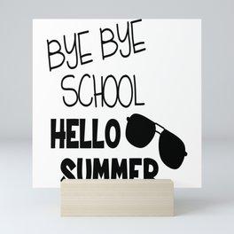 Bye Bye School Hello Summer Mini Art Print