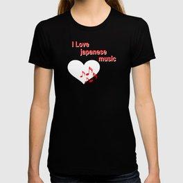 love japanese music, j-pop, j-rock, japan, otaku T-shirt