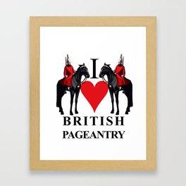 Love British Pageantry Framed Art Print