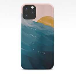 """One Wave At A Time"" iPhone Case"