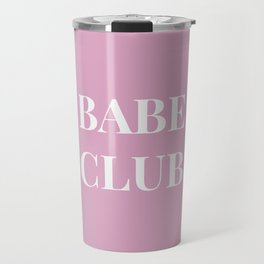 Babeclub pink Travel Mug