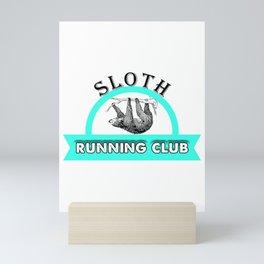 Sloth Running Club Cute & Funny Sloth Lover Mini Art Print