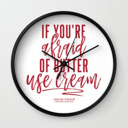 Afraid of Butter (Red) Wall Clock