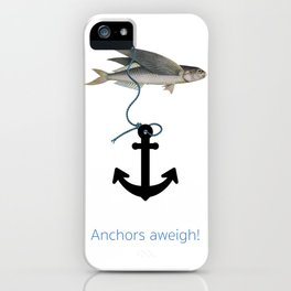 Anchors aweigh! iPhone Case
