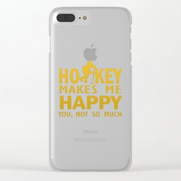 Hockey makes me happy Clear iPhone Case