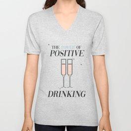 The Power of Positive Drinking Unisex V-Neck