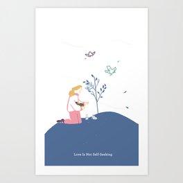 Love Is Not Self-Seeking Art Print