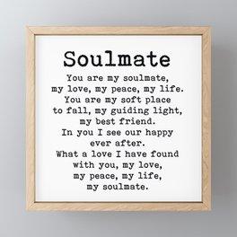 You are my soulmate, love poem Framed Mini Art Print