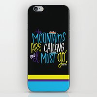 the mountains are calling iPhone & iPod Skins featuring Mountains Are Calling by Chelsea Herrick