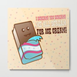 Ice scream for you Metal Print