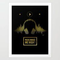Music makes me high gold Art Print