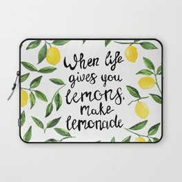 When Life gives you Lemons, make Lemonade Laptop Sleeve