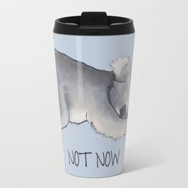 Koala Sketch - Not Now - Lazy animal Travel Mug