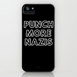 Punch More Nazis iPhone Case