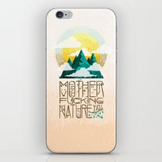 Mother Fucking Nature iPhone & iPod Skin