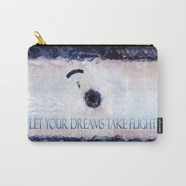Let Your Dreams Take Flight Carry-All Pouch