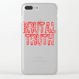 """Red and harsh tee design with text """"Brutal Truth"""". Makes a unique but fab gift for everyone!  Clear iPhone Case"""