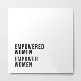 Empower Women Quote Metal Print