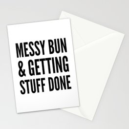 Messy Bun & Getting Stuff Done Stationery Cards