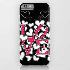 L O V E -- v1 Slim Case iPhone 6s