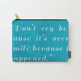 Quote / Dr. Seuss Carry-All Pouch
