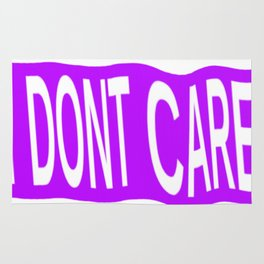 I Don't Care Typography Rug