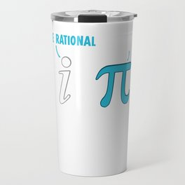 Be Rational Get Real Funny Math Joke Travel Mug