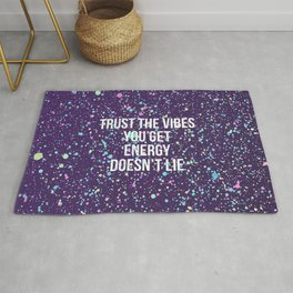 Trust The Vibes You Get Rug