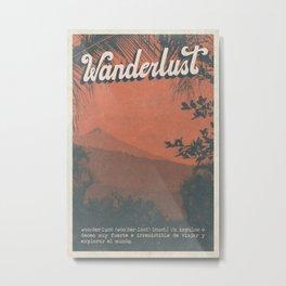Wanderlust (Español) Metal Print