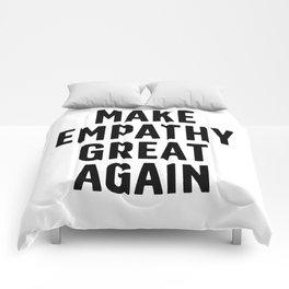 Make Empathy Great Again Comforters