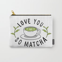 Love So Matcha Carry-All Pouch