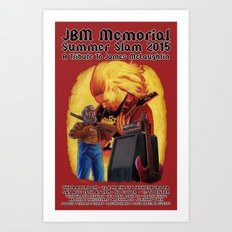 JBM Memorial Summer Slam 2015 Art Print