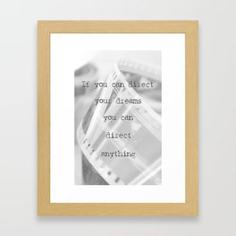 If you can direct your dreams Framed Art Print