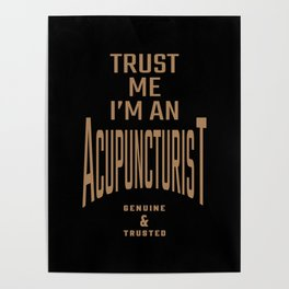 Acupuncturist - Funny Job and Hobby Poster