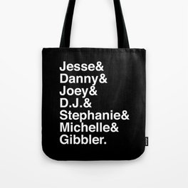 Fullest House Tote Bag