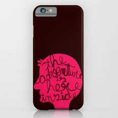The Adventure is Here Inside Slim Case iPhone 6s