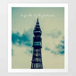 Trip The Light Fantastic  Art Print