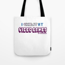 I Cheated At Videogames Hack Games Computer Gaming Controller Gift Tote Bag