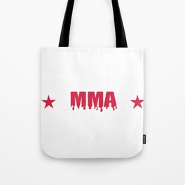 MMA struggles to survive blood star run gift Tote Bag