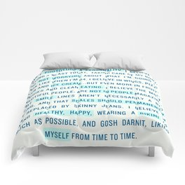 I believe... Comforters