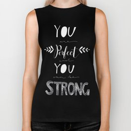 You are Perfect Biker Tank