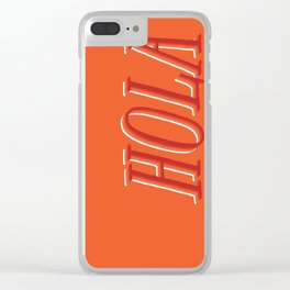 Hola Clear iPhone Case