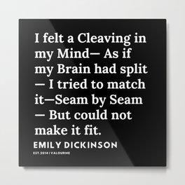 74   | Emily Dickinson Quotes | 191130 Black Metal Print