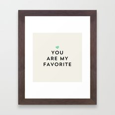 You are my favorite - turquoise blue heart Framed Art Print
