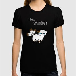Don't touch me! T-shirt