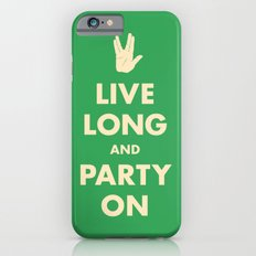 live Long and Party On (Green) Slim Case iPhone 6s